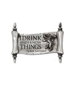 I Drink and I Know Things Magnet 9cm (GOT)