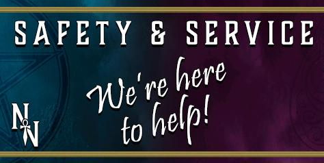 Safety and Service - We're here to help